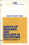 Audits of brokers and dealers in securities (1973)