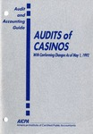 Audits of casinos with conforming changes as of May 1, 1992; Audit and accounting guide: