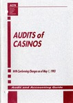 Audits of casinos with conforming changes as of May 1, 1993; Audit and accounting guide: