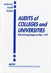 Audits of colleges and universities with conforming changes as of May 1, 1992; Industry audit guide; Audit and accounting guide