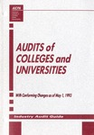 Audits of colleges and universities with conforming changes as of May 1, 1993; Industry audit guide; Audit and accounting guide