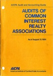 Audits of common interest realty associations as of August 31, 1991; Audit and accounting guide: