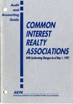 Common interest realty associations with conforming changes as of May 1, 1992; Audit and accounting guide: