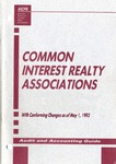 Common interest realty associations with conforming changes as of May 1, 1993; Audit and accounting guide: