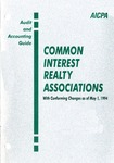 Common interest realty associations with conforming changes as of May 1, 1994; Audit and accounting guide:
