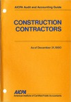 Construction contractors as of December 31, 1990; Audit and accounting guide:
