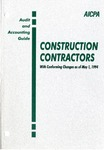 Construction contractors with conforming changes as of May 1,  1994; Audit and accounting guide:
