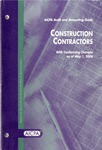 Construction contractors with conforming changes as of May 1, 2006; Audit and accounting guide: