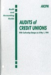 Audits of credit unions, with conforming changes as of May 1, 1994; Audit and accounting guide: