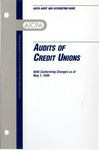 Audits of credit unions, with conforming changes as of May 1, 1999