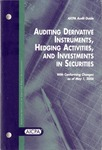 Auditing derivative instruments, hedging activities, and investments in securities, with conforming changes as of May 1, 2006; Audit and accounting guide: