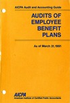 Audits of employee benefit plans as of March 31, 1991; Audit and accounting guide:
