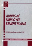 Audits of employee benefit plans with conforming changes as of May 1, 1993; Audit and accounting guide: