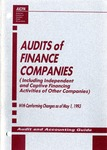 Audits of finance companies (including independent and captive financing activities of other companies) with conforming changes as of May 1, 1993