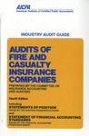 Audits of fire and casualty insurance companies (1982); Industry audit guide: Audit and accounting guide