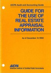 Guide for the use of real estate appraisal information as of December 31, 1990