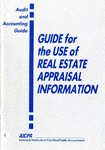 Guide for the use of real estate appraisal information (1991); Audit and accounting guide: