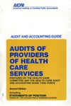 Audits of providers of health care services (1990); Audit and accounting guide: