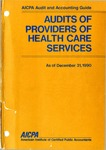 Audits of providers of health care services as of December 31, 1990