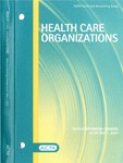 Health care organizations with conforming changes as of May 1, 2007; Audit and accounting guide:
