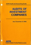 Audits of investment companies as of December 31, 1990; Industry audit guide; Audit and accounting guide