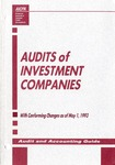 Audits of investment companies with conforming changes as of May 1, 1993; Industry audit guide; Audit and accounting guide