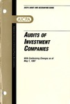Audits of investment companies with conforming changes as of May 1, 1997; Industry audit guide; Audit and accounting guide