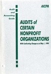 Audits of certain nonprofit organizations with conforming changes as of May 1, 1994; Audit and accounting guide: