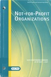 Not-for-profit organizations with conforming changes as of May 1, 2007; Audit and accounting guide: