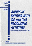 Audits of entities with oil and gas producing activities with conforming changes as of May 1, 1992; Audit and accounting guide: