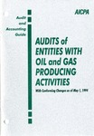 Audits of entities with oil and gas producing activities with conforming changes as of May 1, 1994; Audit and accounting guide: