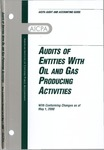 Audits of entities with oil and gas producing activities with conforming changes as of May 1, 2000