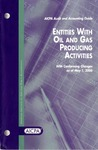 Entities with oil and gas producing activities with conforming changes as of May 1, 2006; Audit and accounting guide: