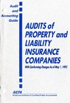 Audits of property and liability insurance companies with conforming changes as of May 1, 1992; Audit and accounting guide: