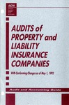 Audits of property and liability insurance companies with conforming changes as of May 1, 1993; Audit and accounting guide: