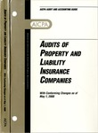 Audits of property and liability insurance companies with conforming changes as of May 1, 2000; Audit and accounting guide: