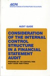 Consideration of the internal control structure in a financial statement audit (1990); Audit guide;Audit and accou