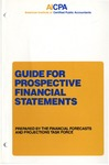 Guide for prospective financial statements (1986); Audit and accounting guide:
