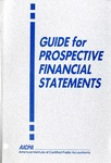 Guide for prospective financial statements (1992); Audit and accounting guide:
