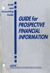 Guide for prospective financial information (1993); Audit and accounting guide: