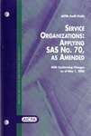 Service organizations, applying SAS no. 70, as amended; Audit guide: Service organi