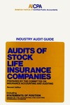 Audits of stock life insurance companies (1979); Industry audit guide; Audit and accounting guide