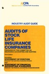 Audits of stock life insurance companies (1983); Industry audit guide; Audit and accounting guide