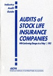 Audits of stock life insurance companies conforming changes as of May 1, 1992