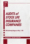Audits of stock life insurance companies conforming changes as of May 1, 1993; Industry audit guide; Audit and accounting guide