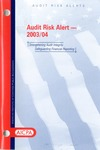 Audit risk alert - 2003/04; Audit risk alerts