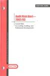 Audit risk alert - 2002/03; Audit risk alerts