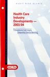 Health care industry developments - 2003/04; Audit risk alerts