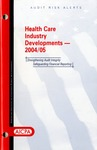 Health care industry developments - 2004/05