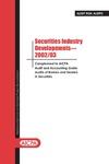 Securities industry developments - 2002/03
